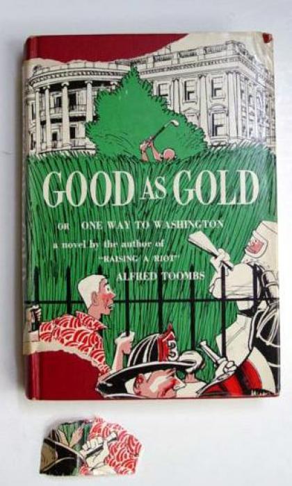 Good as Gold, or, One Way to Washington