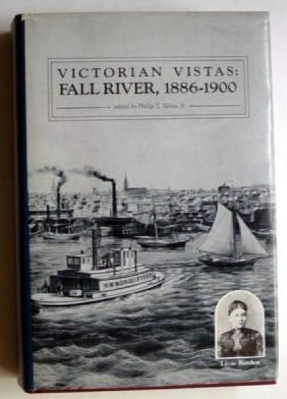 Victorian Vistas: Fall River, 1886-1900