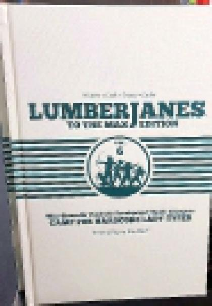 Lumberjanes: To the Max