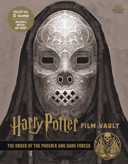 Harry Pottern Film Vault: The Order of the Phoenix and Dark Forces