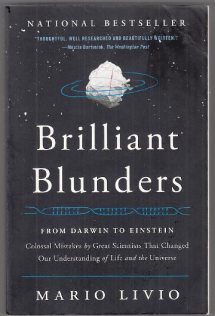 Brilliant Blunders: From Darwin to Einstein