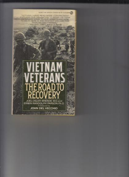 Vietnam Veterans: the Road to Recovery