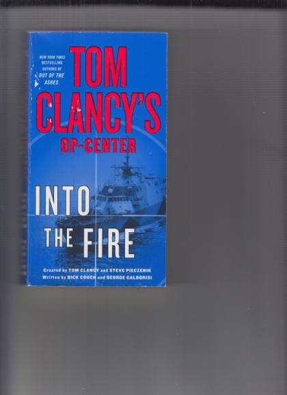 Into the Fire: Tom Clancy's Op-Center