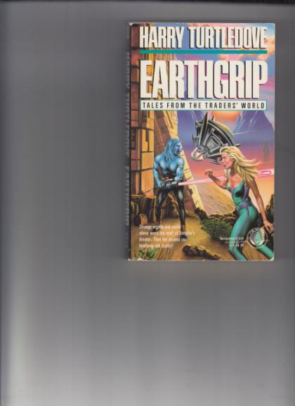 Earthgrip : Tales from the Traders' World