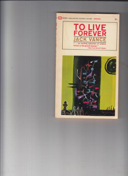 TO LIVE FOREVER  To Live Forever