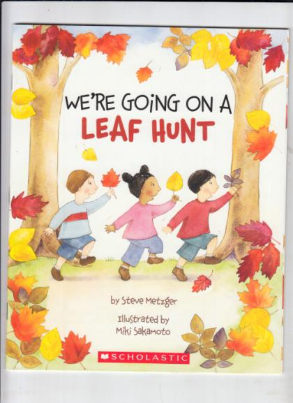 We're Gong On A Leaf Hunt