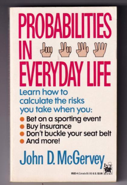 Probabilities in Everyday Life