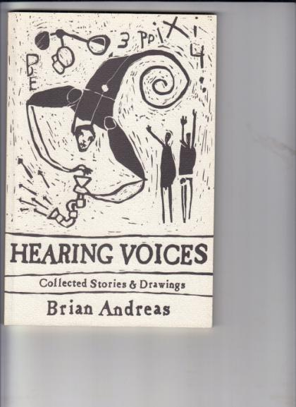 Hearing Voices: Collected Stories & Drawings