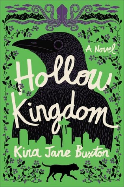 Hollow Kingdom: A Novel