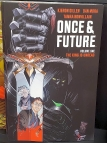 Once and Future: The King is Undead
